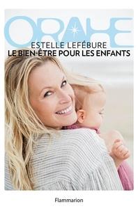 Estelle Lefébure - Orahe, le bien-être pour les enfants.