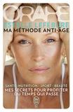Estelle Lefébure - Orahe, ma méthode anti-âge.