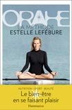 Estelle Lefébure et Sophie Rouanet - Orahe - La méthode Estelle Lefébure.