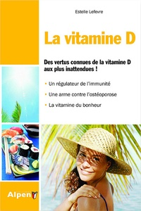 Accentsonline.fr La vitamine D - Des vertus connues aux plus inattendues Image