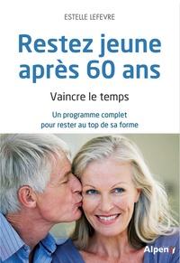 Checkpointfrance.fr Restez jeune après 60 ans - Vaincre le temps. Un programme complet pour rester au top de sa forme Image
