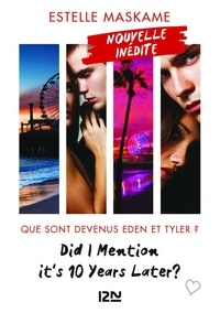 Estelle Maskame et Maud Ortalda - PDT VIRTUELPKJN  : Did I Mention it's 10 Years Later ?.