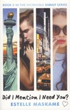 Estelle Maskame - DIMILY - Book 2, Did I Mention I Need You ?.
