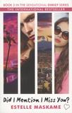 Estelle Maskame - DIMILY - Book 3, Did I Mention I Miss You ?.
