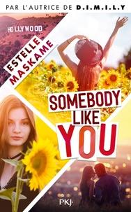 Estelle Maskame - Somebody like you - Tome 1.