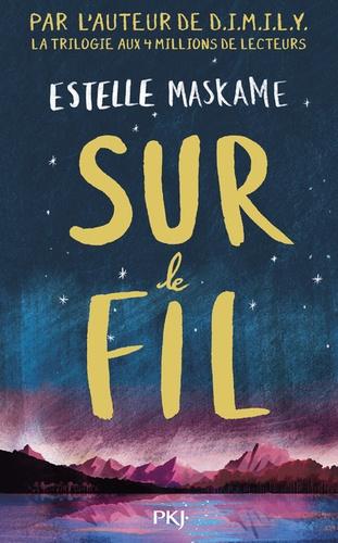 Estelle Maskame - Sur le fil.