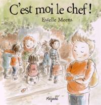 Estelle Meens - C'est moi le chef !.