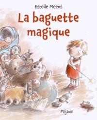Estelle Meens - La baguette magique.
