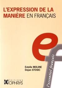 Estelle Moline et Dejan Stosic - L'expression de la manière en français.