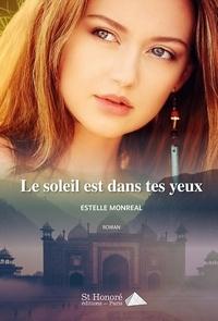 Estelle Monréal - Le soleil est dans tes yeux.