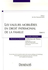 Estelle Naudin - Les valeurs mobilières en droit patrimonial de la famille.
