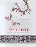 Estelle Niklès van Osselt - L'Asie rêvée dans les collections Baur et Cartier.