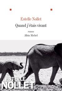 Estelle Nollet - Quand j'étais vivant.