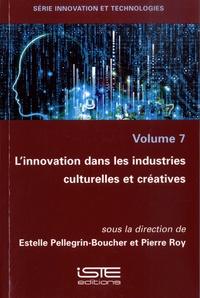 Histoiresdenlire.be Innovation et technologies - Volume 7, L'innovation dans les industries culturelles et créatives Image