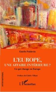 Estelle Poidevin - L'Europe, une affaire intérieure ? - Ce qui change en Europe.