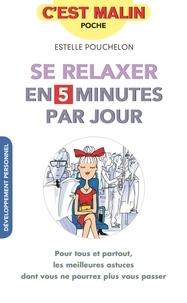 Estelle Pouchelon - Se relaxer en 5 minutes par jour.