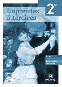 Estelle Provost - Empreintes littéraires Français 2de - Livre du professeur.