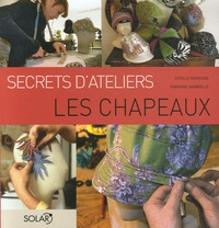 Estelle Ramousse et Fabienne Gambrelle - Les Chapeaux.