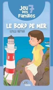 Estelle Rattier - Jeu des 7 familles - Le bord de mer.