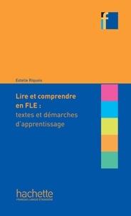 Estelle Riquois - Collection F - Lire et comprendre en français langue étrangère (Ebook) - Collection F - Lire et comprendre en français langue étrangère.