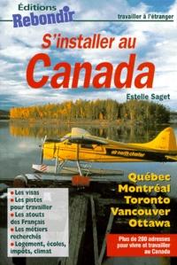 Estelle Saget - S'INSTALLER AU CANADA.