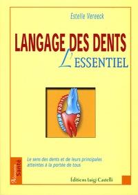 Estelle Vereeck - Langage des dents - L'essentiel.
