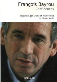 Estelle Veronis et Jean Véronis - François Bayrou - Confidences.