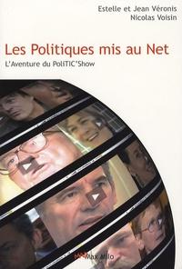 Estelle Veronis et Jean Véronis - Les Politiques mis au Net - L'aventure du PoliTIC'Show.