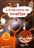 Estelle Vidard - A la découverte des lunettes.