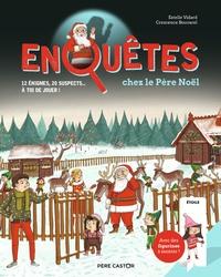 Estelle Vidard et Crescence Bouvarel - Enquêtes chez le Père Noël - 12 énigmes, 20 suspects... à toi de jouer!.