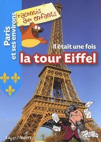 Estelle Vidard - Il était une fois la Tour Eiffel.