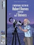 Estelle Vidard et Hervé Duphot - L'incroyable destin d'Hubert Reeves, conteur de l'Univers.