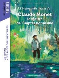Estelle Vidard et Benjamin Bachelier - L'incroyable destin de Claude Monet, le maître de l'impressionnisme.