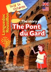 Estelle Vidard - The story of The Pont du Gard.