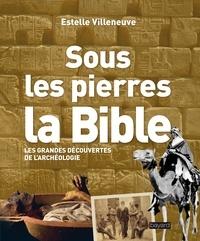 Lesmouchescestlouche.fr Sous les pierres, la Bible - Les grandes découvertes de l'archéologie Image