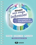 Estem Editions - Réussir son stage infirmier en orthopédie-traumatologie.