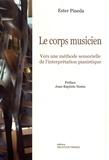 Ester Pineda - Le corps musicien - Vers une méthode sensorielle de l'interprétation pianistique.