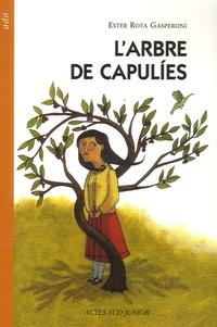 Ester Rota Gasperoni - L'arbre de capulies.