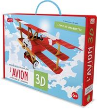 Ester Tomè et Valentina Manuzzato - L'avion 3D - L'histoire de l'aviation.