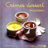 Estérelle Payany - Crèmes dessert maison.