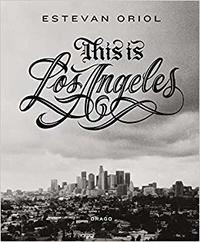Estevan Oriol - This Is Los Angeles.
