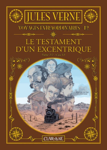 Esteve Polls Borrell et  Ark - Les voyages extraordinaires Tome 12 : Le testament d'un excentrique - Partie 2.