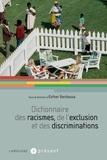 Esther Benbassa - Dictionnaire des racismes, de l'exclusion et des discriminations.