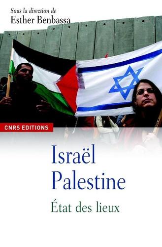 Esther Benbassa - Israël-Palestine - Les enjeux d'un conflit.