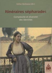 Esther Benbassa - Itinéraires sépharades - Complexité et diversité des identités.