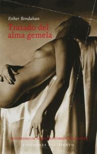 Esther Bendahan - Tratado Del Alma Gemela.