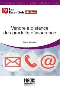 Esther Bendelac - Vendre à distance des produits d'assurance.