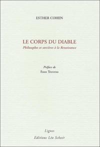 Esther Cohen - Le corps du diable - Philosophes et sorcières à la Renaissance.