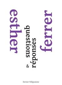 Esther Ferrer - Questions & réponses.