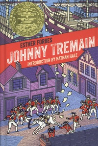 Esther Forbes et Lynd Ward - Johnny Tremain - A story of Boston in revolt.